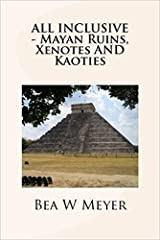 In her fourth book Bea W Meyer takes the reader on a resort-style vacation to Mexico's Yucatan peninsula. Funny episodes alternate with useful information about sights to see and things to do in an area full of natural wonders and ancient May...
