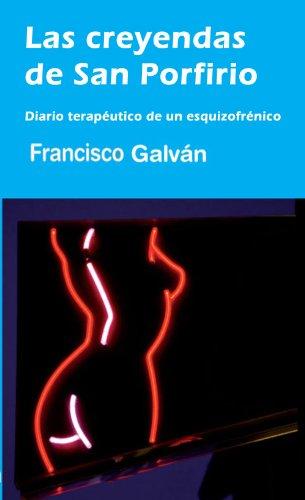 Las creyendas de San Porfirio (Spanish Edition)