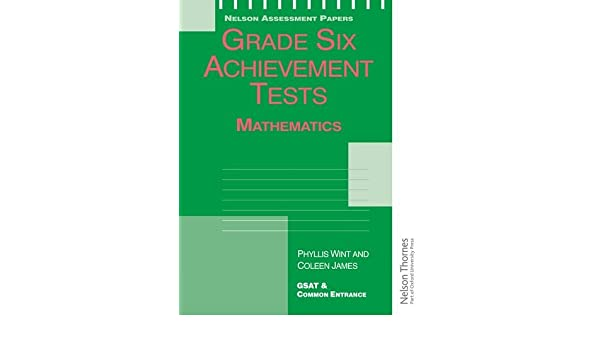 Grade Six Achievement Tests Mathematics Nelson