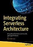 Integrating Serverless Architecture: Using Azure