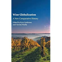 Wine Globalization: A New Comparative History
