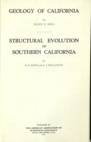 Geology of California, by Ralph D. Reed & Structural evolution of Southern California by Reed and Hollister