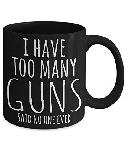 GUN LOVER MUG ~ Funny gun coffee mugs - gifts for gun lovers - gun lover coffee mug 11 oz Black tea cup