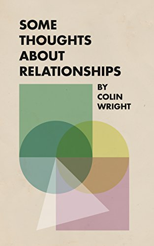 Some Thoughts About Relationships (English Edition)
