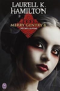 """Afficher """"Merry Gentry n° 8 Péchés divins"""""""