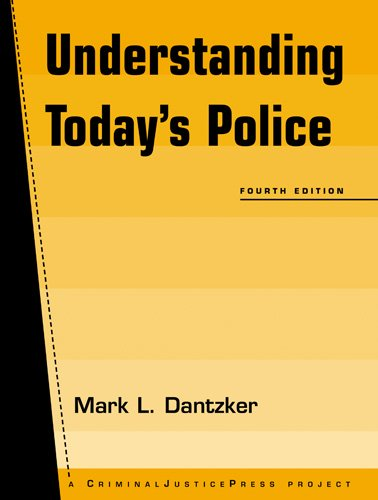 Understanding Today's Police (Criminal Justice Press Project)
