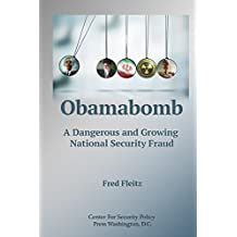 Obamabomb: A Dangerous and Growing National Security Fraud