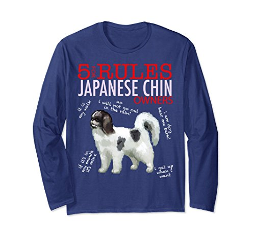Unisex 5 Rules for Japanese Chin Owners Long Sleeve Shirt T-Shirt Large Navy