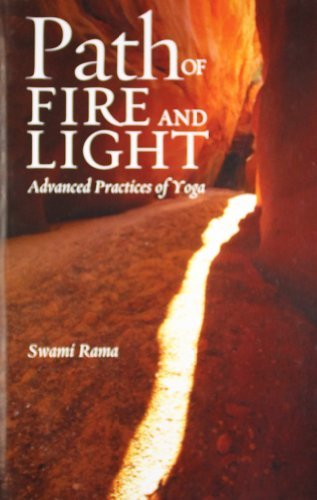 Path of Fire and Light, Vol. 1: Advanced Practices of Yoga