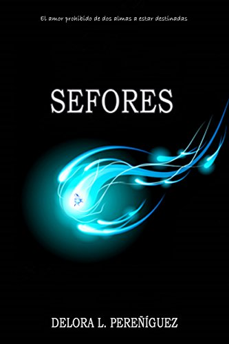 Sefores (Eterna I) (Spanish Edition) by [Pereñíguez, Delora L.