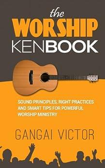 The Worship Kenbook by [Victor, Gangai]