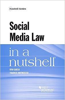 Social Media Law in a Nutshell (Nutshells)