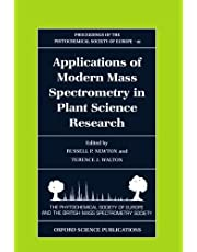 Applications of Modern Mass Spectrometry in Plant Science Research