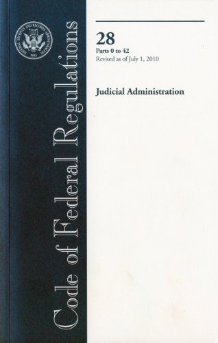 Code of Federal Regulations, Title 28, Judicial Administration, Pt. 0-42, Revised as of July 1, 2010