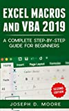 Excel Macros And VBA 2019: A Complete