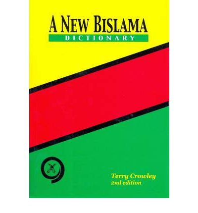 [(A New Bislama Dictionary: Bislama-English - With English-Bislama Index)] [Author: Terry Crowley] published on (December, 2003) pdf
