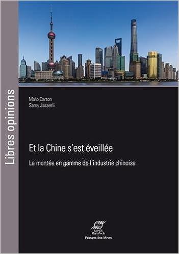 Livres gratuits Et la Chine s'est éveillée : La montée en gamme de l'industrie chinoise pdf, epub