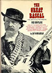 The Great Rascal: The Life and Adventures of…