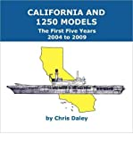 [ [ [ California and 1250 Models: The First Five Years 2004 to 2009 [ CALIFORNIA AND 1250 MODELS: THE FIRST FIVE YEARS 2004 TO 2009 ] By Daley, Chris ( Author )May-05-2010 Paperback