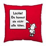Sheepworld 42667 Cushion Cotton German Text Lächle! Du kannst sie nicht alle töten. by Sheepworld