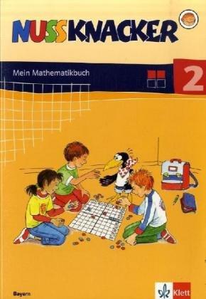 Nussknacker. Ausgabe Bayern/Schülerbuch 2. Schuljahr