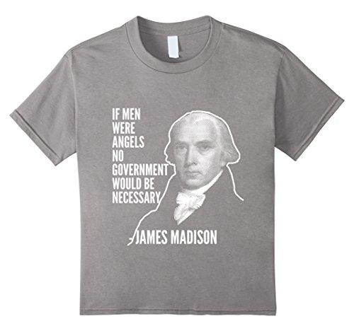 Kids If Men Were Angels James Madison Founding Fathers Usa Tee 6 Slate