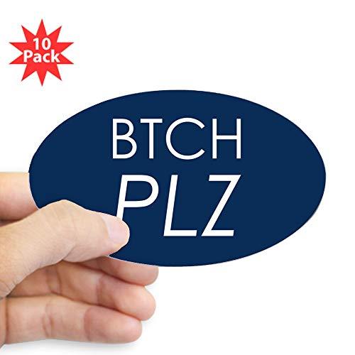 (Sticker (Oval) (10 Pack) Btch Plz Bitch Please Haute Couture)