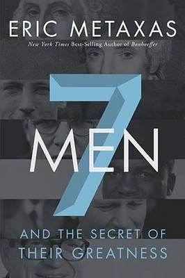Read Online 7 Men( And the Secret of Their Greatness)[7 MEN][Hardcover] pdf