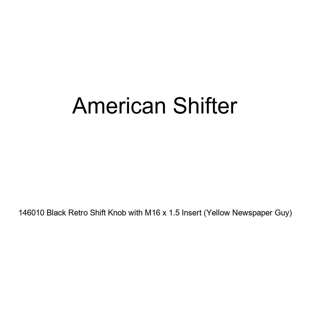 Yellow Newspaper Guy American Shifter 146010 Black Retro Shift Knob with M16 x 1.5 Insert