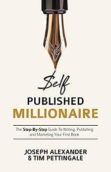 Self Published Millionaire Step Step Publishing ebook product image