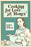 Cooking for Love...& Money, Evelyn K. Kennedy, 0932620116