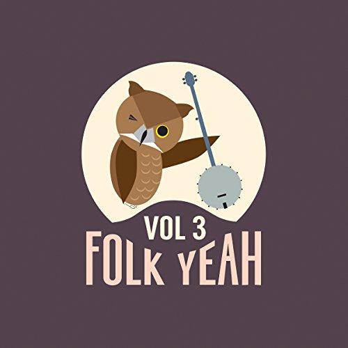 Folk Yeah! Vol. 3