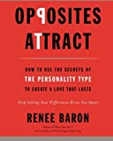 Opposites Attract, Renee Baron, 0061914290