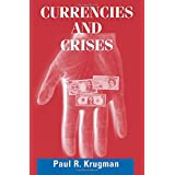 Currencies and Crises (The MIT Press)