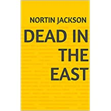 Dead In The East (Portuguese Edition)