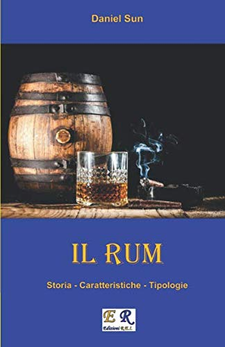 - Il Rum (Italian Edition)