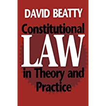 Constitutional Law in Theory and Practice (Heritage)