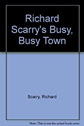 Richard Scarry's Busy, Busy Town