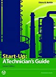 Start-Up: A Technician's Guide, Second Edition