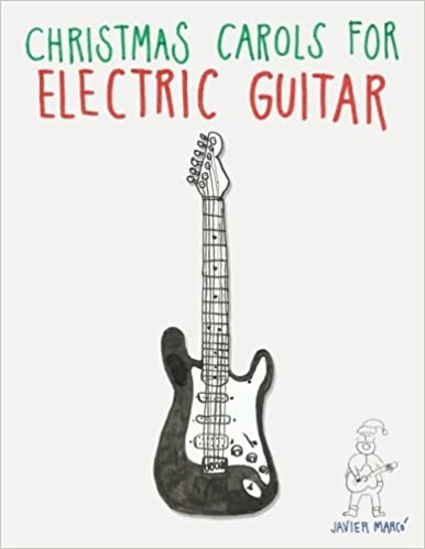 Christmas Carols For Electric Guitar Easy Songs In Standard