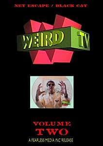 WEIRD TV - Volume Two