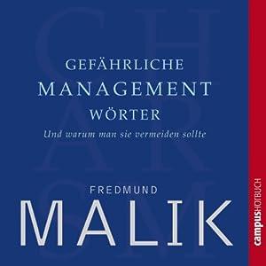 Gefährliche Managementwörter Hörbuch