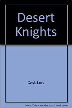 Desert Knights