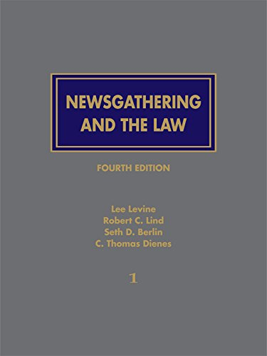 Newsgathering And The Law