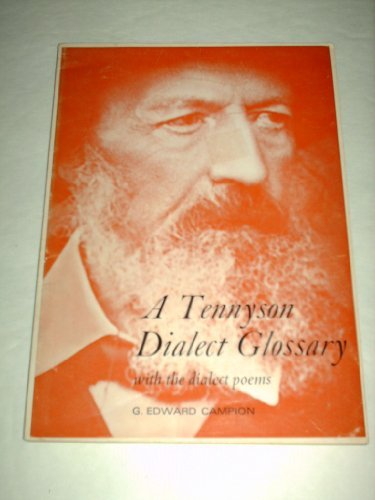 A Tennyson Dialect Glossary with the Dialect Poems
