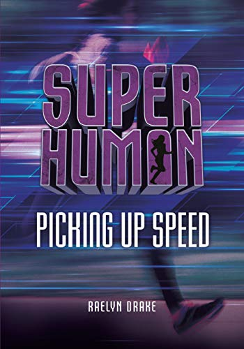 Picking Up Speed (Superhuman)