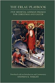 Descargar Utorrent Para Android The Erlau Playbook: Five Medieval German Dramas For Christmas And Easter El Kindle Lee PDF