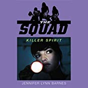 Killer Spirit: The Squad, Book 2 | Jennifer Lynn Barnes