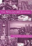 The Singapore Economy, G. Peebles and P. Wilson, 1858983894