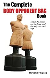 The Complete Body Opponent Bag Book